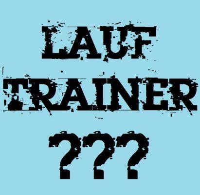 Lauftrainer, Lauf Instructor? Muss das?